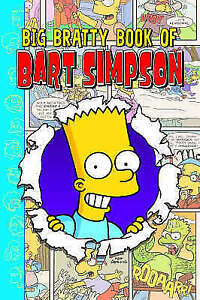 Simpsons Comics Present The Big Bratty Book of Bart Matt Groening - Croydon, United Kingdom - Simpsons Comics Present The Big Bratty Book of Bart Matt Groening - Croydon, United Kingdom