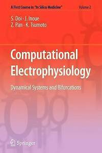 "Computational Electrophysiology: 2 (A First Course in ""In Silico Medicine"") by T"