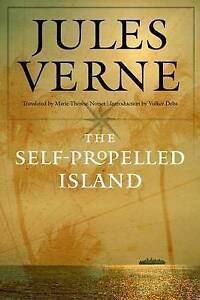 The Self-Propelled Island Verne, Jules 9780803245822 -Hcover