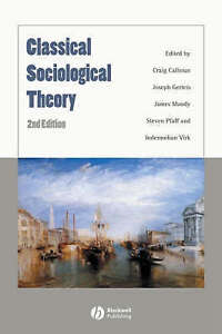 Classical Sociological Theory,  | Paperback Book | Acceptable | 9781405148542