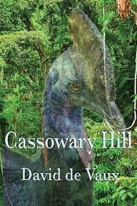 NEW Cassowary Hill by David de Vaux