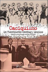 Caciquismo in Twentieth-Century Mexico, , Good, Paperback