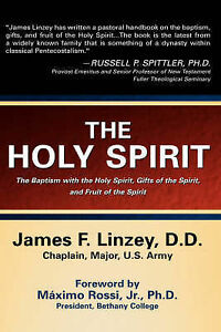 NEW The Holy Spirit by James F Linzey