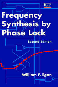 Frequency Synthesis by Phase Lock, William F. Egan