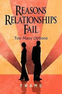 Reasons Relationships Fail: Too Many Options by