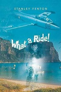 NEW What a Ride! by Stanley Fenton