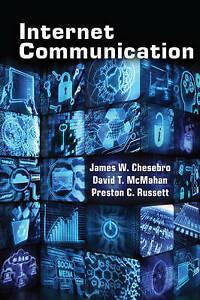 Internet Communication Chesebro  James W. 9781433123047