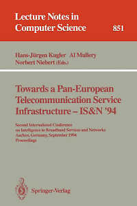 Towards a Pan-European Telecommunication Service Infrastructure - IS&N-ExLibrary