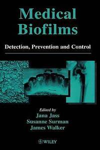 Medical Biofilms, Detection, Prevention and Control (Vol 2)-ExLibrary