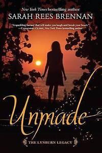 Unmade (the Lynburn Legacy Book 3) By Rees Brennan, Sarah -Paperback