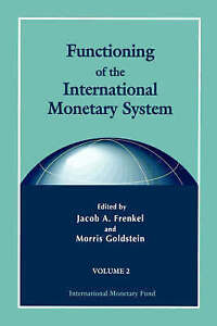 Functioning of the International Monetary System-ExLibrary
