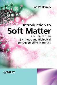 Introduction to Soft Matter, Ian W. Hamley