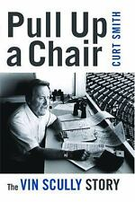 Pull Up a Chair: The Vin Scully Story