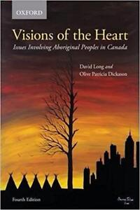 Visions of the Heart Issues Involving Aboriginal Peoples in Canada 4th Edition