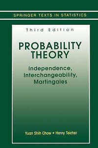 Probability Theory: Independence, Interchangeability, Martingales (Springer Text