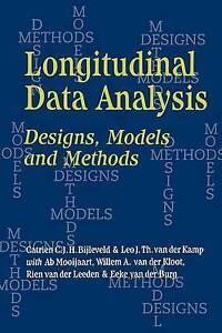NEW Longitudinal Data Analysis: Designs, Models and Methods