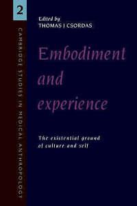Embodiment and Experience, Csordas, Thomas J.