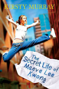 The Secret Life of Maeve Lee Kwong (Children of the Wind), Murray, Kirsty