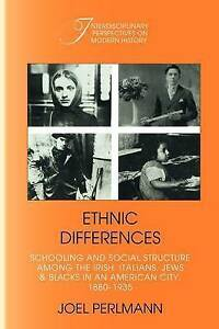 Ethnic Differences: Schooling and Social Structure among the Irish,-ExLibrary