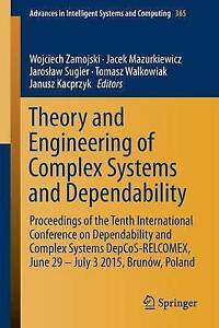 Theory and Engineering of Complex Systems and Dependability: Proceedings of the