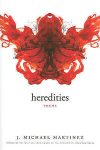 NEW Heredities: Poems (Walt Whitman Award of the Academy of American Poets)