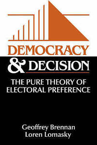 NEW Democracy and Decision: The Pure Theory of Electoral Preference