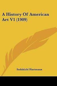 A-History-of-American-Art-V1-1909-9781104593766-Paperback
