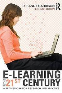 E-Learning in the 21st Century: A Framework for Research and Practice, 2nd