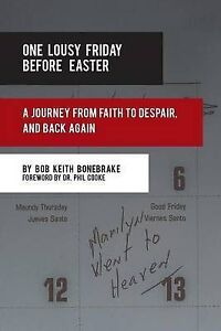 Details about One Lousy Friday Before Easter  A Journey from Faith to Tz43uvBv