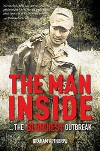 NEW, GRAHAM APTHORPE. THE MAN INSIDE. 9781925520491. SOFTCOVER NON FICTION