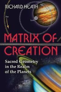 Matrix-of-Creation-Sacred-Geometry-in-the-Realm-of-the-Planets-by-Richard