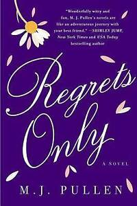 Regrets Only Pullen, M. J. -Hcover