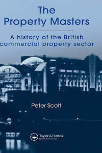 The Property Masters by P. Scott (Hardba...