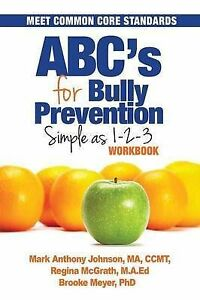 ABC's for Bully Prevention: Simple as 1-2-3 by Meyer, B. -Paperback