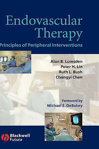 NEW Endovascular Therapy: Principles of Peripheral Interventions