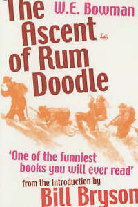 The Ascent Of Rum Doodle, Bowman, W E Paperback Book