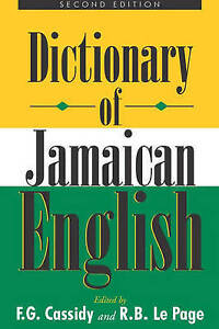 Dictionary of Jamaican English by Frederic Gomes Cassidy