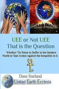 Uee or Not Uee That Is the Question by Starland, Dane -Paperback
