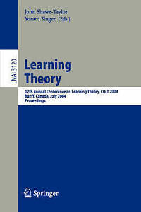 Learning Theory: 17th Annual Conference on Learning Theory, COLT 2004, Banff, Ca