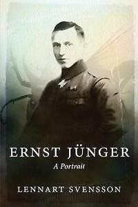 Ernst Junger - A Portrait