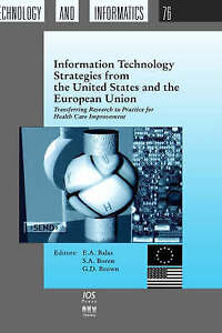 Information Technology Strategies from the United States and the European...