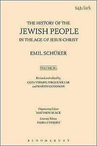 The History of the Jewish People in the Age of Jesus Christ: Volume 3.i, Emil Sc