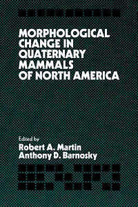 NEW Morphological Change in Quaternary Mammals of North America