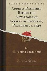 Address Delivered Before the New-England Society of Brooklyn, December 21, 1849
