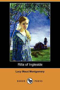 NEW Rilla of Ingleside (Dodo Press) by Lucy Maud Montgomery