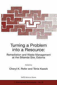 Turning a Problem Into a Resource - Remediation and Waste Management at the Sil