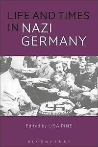 Pine Lisa-Life And Times In Nazi Germany  BOOK NEW