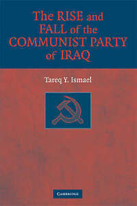 The Rise and Fall of the Communist Party of IraqExLibrary - Dunfermline, United Kingdom - Returns accepted Most purchases from business sellers are protected by the Consumer Contract Regulations 2013 which give you the right to cancel the purchase within 14 days after the day you receive the item. Find out more ab - Dunfermline, United Kingdom