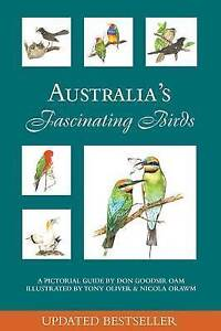Australia's Fascinating Birds: Don Goodsir Paperback Book. NEW.