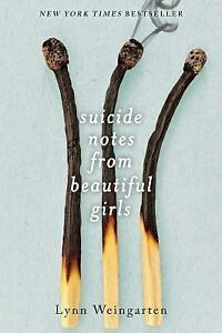 Suicide-Notes-from-Beautiful-Girls-by-Lynn-Weingarten-Paperback-July-5-2016